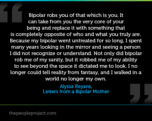A BipolarQuote by Alyssa Reyans, Letters From A Bipolar Mother
